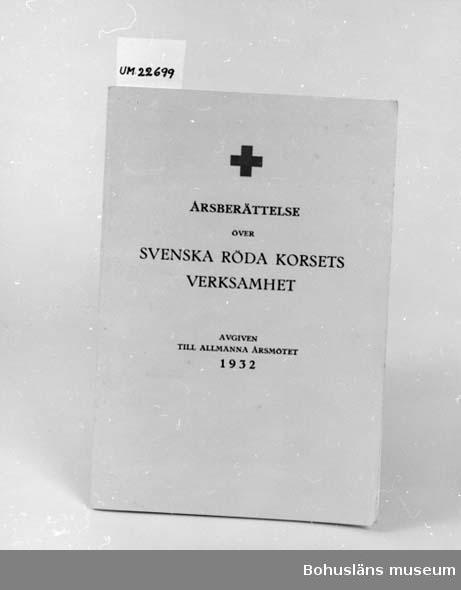 """594 Landskap BOHUSLÄN 394 Landskap UPPLAND  """"Över Svenska Röda Korsets verksamhet avgiven till allmänna årsmötet 1932"""".  UM 131:6"""