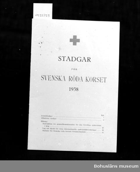 410 Mått/Vikt ! SID 32 594 Landskap BOHUSLÄN 394 Landskap UPPLAND  Stadgar för Svenska Röda Korset 1938.  UM 132:10