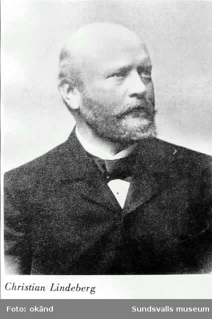 Porträtt av Christian Lindeberg, en av initiativtagarna till Härnösands distrikts Trävaruexportförening, disponent vid Ramviks ångsåg m m.