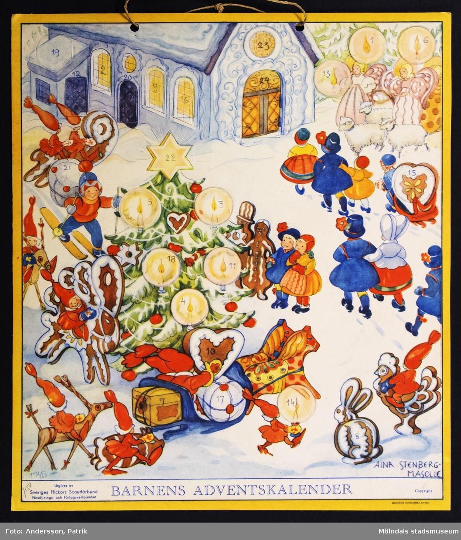 Barnens adventskalender från december 1948 utgiven av Sveriges Flickors Scutförbund. Motivet är tecknat av Aina Stenberg - Masolle. Kalendern fick Gunilla Ferm tillsammans med sina systrar Birgitta och Kristina. Kalendern gick i omtryck 1987. I övre kanten på kalendern finns två hål med ett snöre för upphängning.