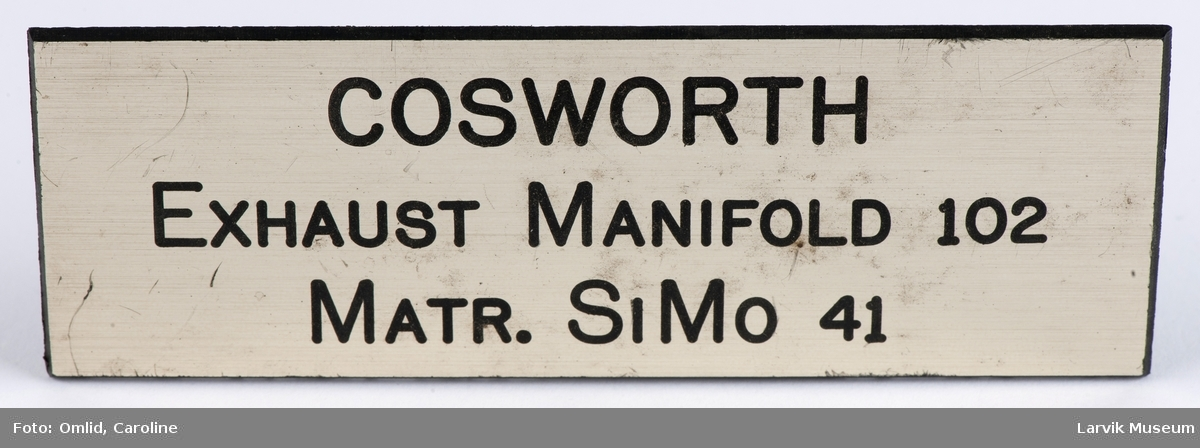 COSWORTH - Exhaust Manifold 102 - Matr. SiMo 41