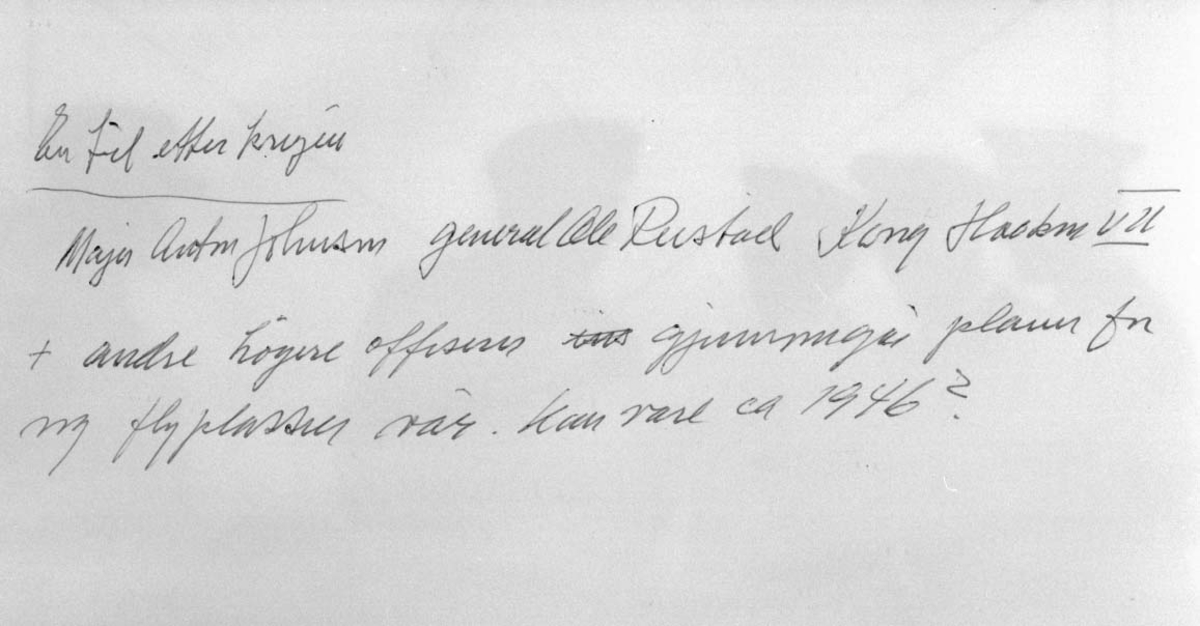 Skriv. Se Inv.nr. NL.99240128 - Kopng Haakon VII.