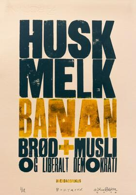 Melk, Brød, Liberalt demokrati, Andreas Brekke, Boktrykk, 25x35cm, kr 1100,- (Foto/Photo)