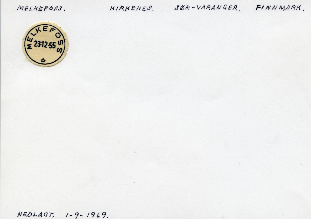 Stempelkatalog  Melkefoss, Sør-Varanger kommune, Finnmark