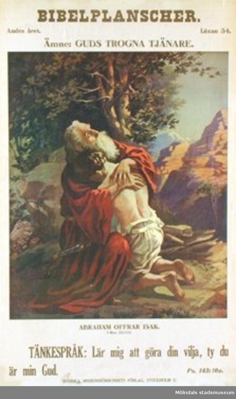 Kristendomskunskap.Bibelplanscher: Guds trogna tjänare. Abraham offrar Isak (1 Mos. 22:1-13).