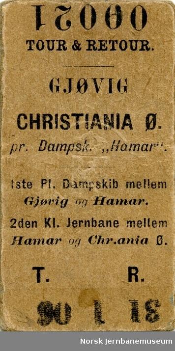 Tur/returbillett Gjøvig-Christiania Ø, 1ste Pl. Dampskib mellen Gjøvik og Hamar. 2den Kl. Jernbane mellem Hamar og Chr.ania Ø., 1906