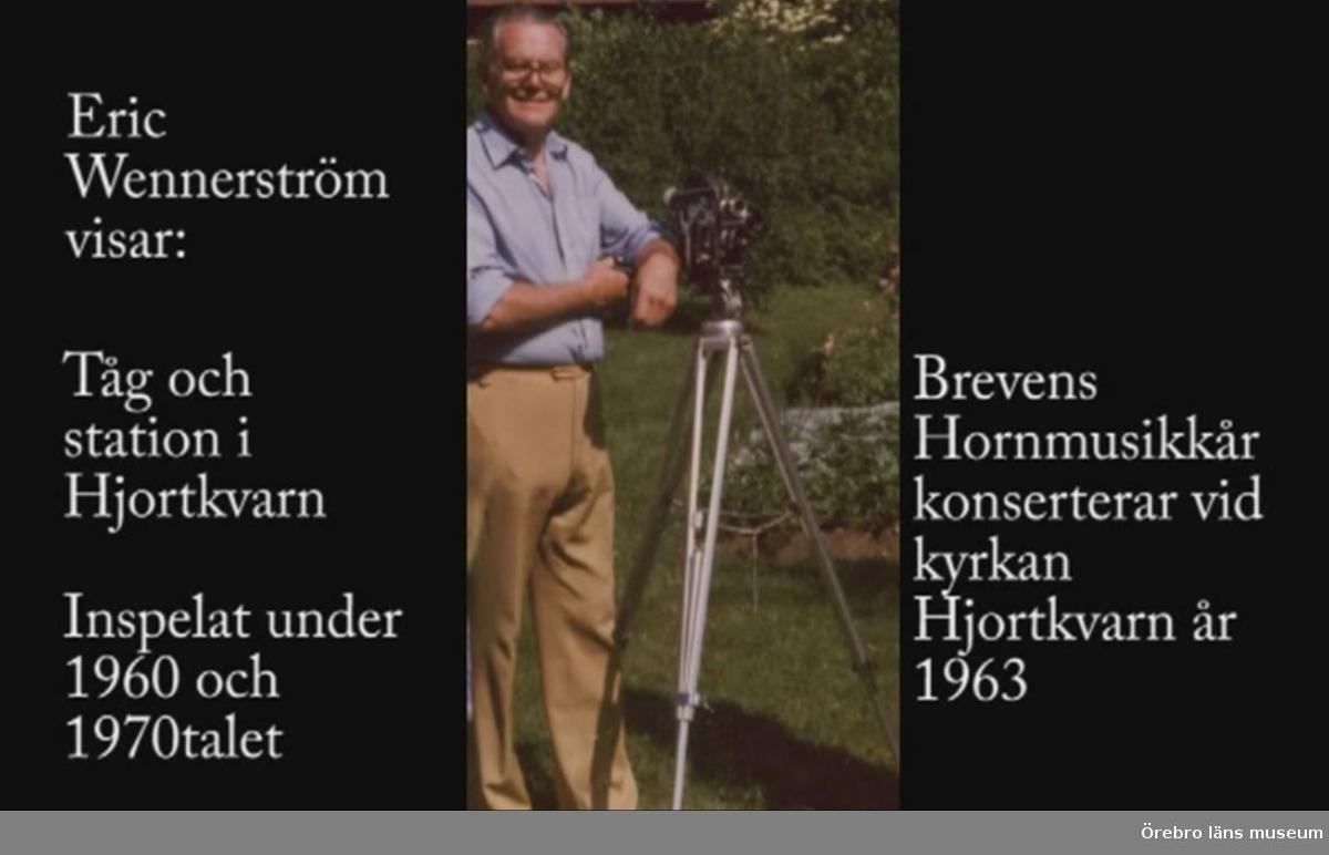 Järnväg och station i Hjortkvarn Inspelad under 1960 och 1970 talen.   Brevensbruks Hornmusikkår spelar vid Hjortkvarns kyrka år 1963.