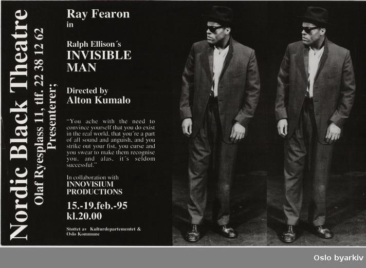 Plakat for forestillingen Invisible man...Oslo byarkiv har ikke rettigheter til denne plakaten. Ved bruk/bestilling ta kontakt med Nordic Black Theatre (post@nordicblacktheatre.no)