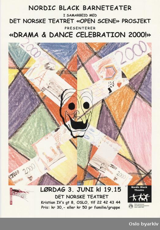 Plakat for forestillingen Drama and dance celebration 2000...Oslo byarkiv har ikke rettigheter til denne plakaten. Ved bruk/bestilling ta kontakt med Nordic Black Theatre (post@nordicblacktheatre.no)