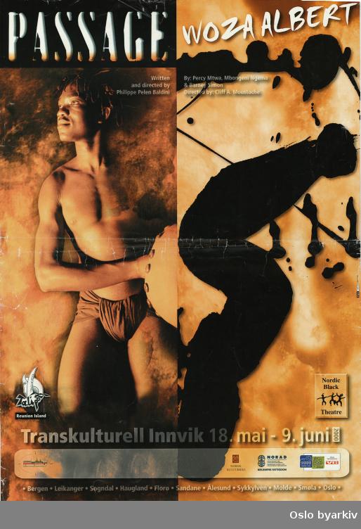 Plakat for forestillingene Passage og Woza Albert...Oslo byarkiv har ikke rettigheter til denne plakaten. Ved bruk/bestilling ta kontakt med Nordic Black Theatre (post@nordicblacktheatre.no).