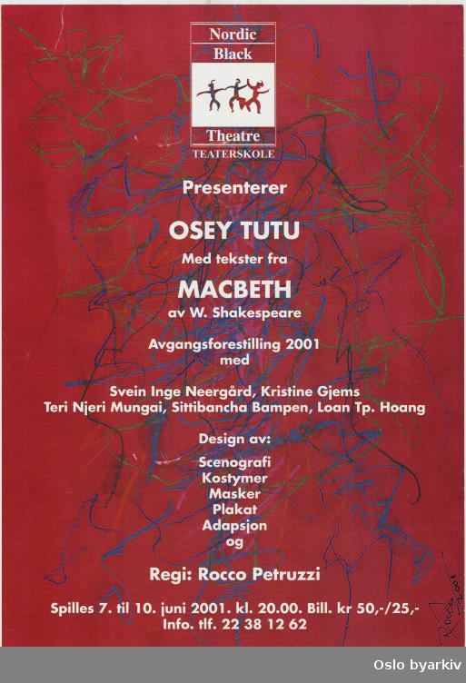 Plakat for forestillingen Osey Tutu...Oslo byarkiv har ikke rettigheter til denne plakaten. Ved bruk/bestilling ta kontakt med Nordic Black Theatre (post@nordicblacktheatre.no)