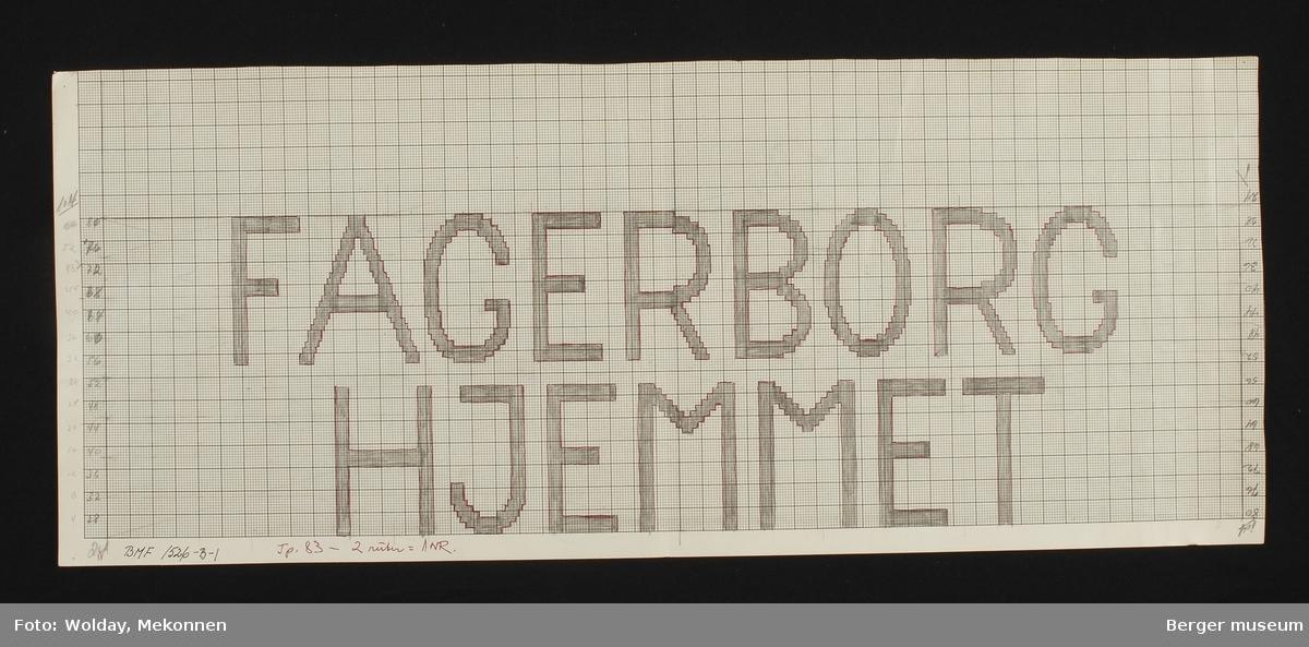 """""""FAGERBORG HJEMMET"""""""