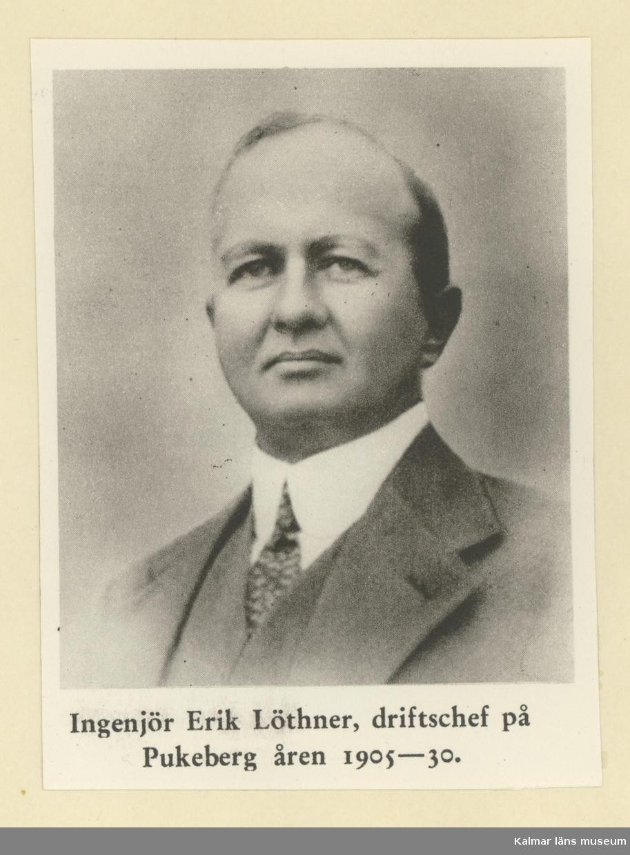 Ingenjör Erik Löthner, driftchef på Pukebergs glasbruk åren 1905-30.