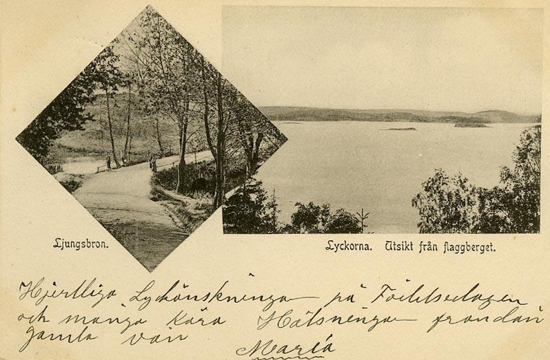 """Enligt Bengt Lundins noteringar: """"Ljungsbron. Lyckorna. Utsikt från flaggberget. 2-Bild""""."""