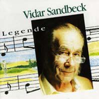 Vidar Sandbeck CD nr. 1 Legende (Foto/Photo)