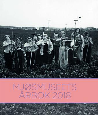 Mjøsmuseets årbok 2018