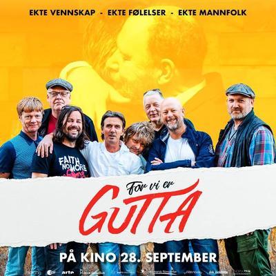 """Plakat for filmen """"For vi er gutta"""""""