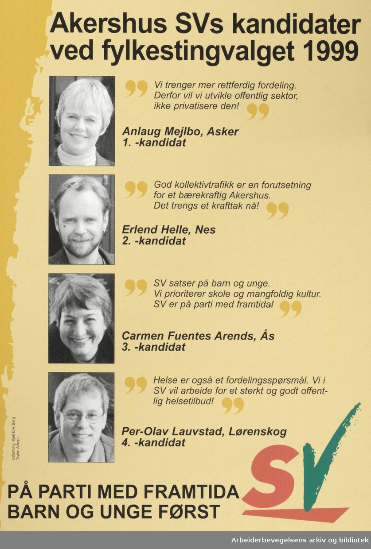 SV Plakat. Akershus SV, Kandidater ved fylkesvalget 1999 Format 60x42 cm