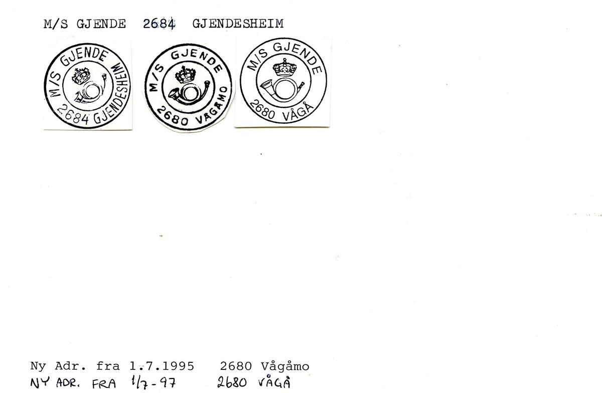 """Stempelkatalog. Ambulerende brevhus båt, M/S """"Gjende"""" - 2684 gjendesheim. 2680 Vågåmo. 2680 Vågå."""