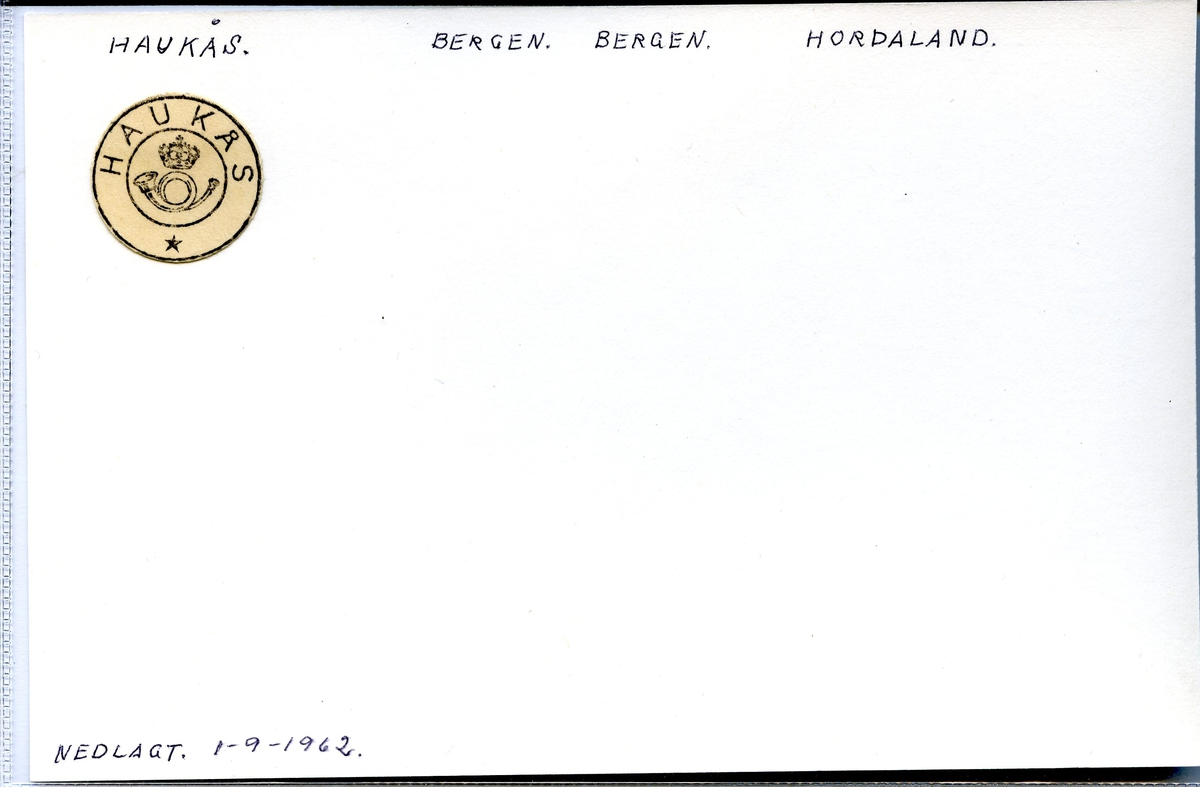 Stempelkatalog. Haukås. Bergen postkontor. Bergen kommune. Hordaland fylke.  Nedlagt 01.09.1962.