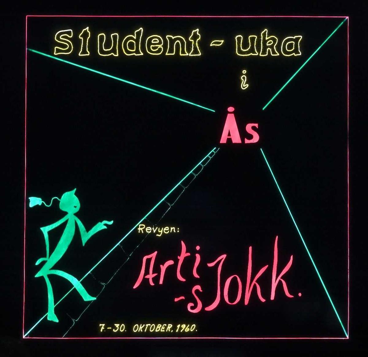 Kinoreklame fra Ski for Ås-revyen. Studentuka i Ås. Revyen Arti-sjokk. 7.-30. oktober 1960
