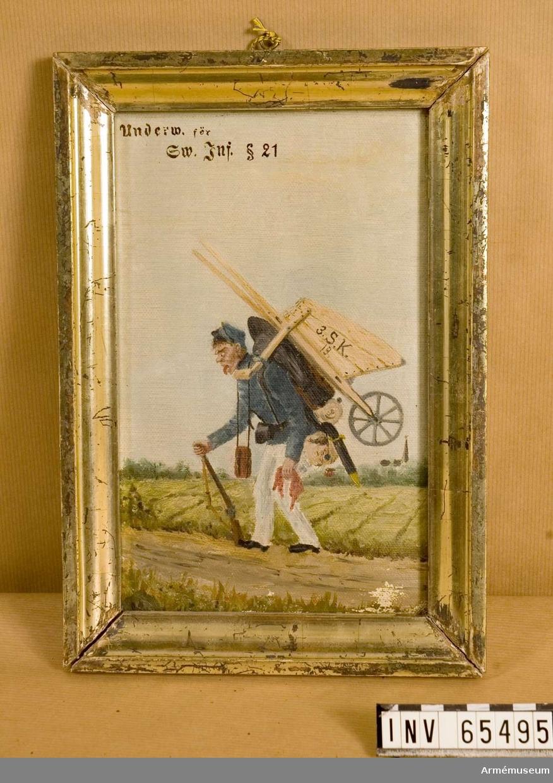"""Grupp M I. Målning föreställande soldat med skottkärra på ryggen. Text med blyerts på målningen: """"Underw. för Sw. Inf.  21"""" """"Soldaten skall noggrant kläda sig efter de föreskrifter, som äro gifna. Han skall derjämte i allmänhet, och i synnerhet då han är klädd i uniform, gifva akt på hållning och skick, så att liflighet och raskhet alltid må utmärka honom."""" Samhörande ram, reparerad genom klistring 1974-01-18."""
