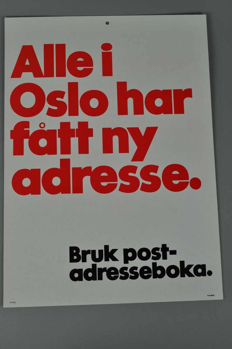 Informasjonsplakat fra Posten: Alle i Oslo har fått ny adresse. Bruk postadresseboka. Bokmål og nynorsk.