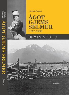 Omslag - Ågot Gjems Selmer, Brytningstid