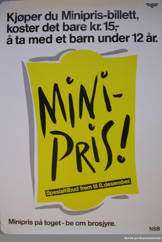 Reklameplakat : Minipris / Kjøper du Minipris-billett, koster det bare kr. 15,- å ta med et barn under 12 år