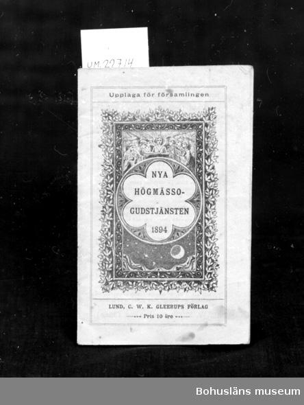 """594 Landskap BOHUSLÄN 394 Landskap SKÅNE  """"Nya Högmässogudstjänsten 1894""""  UM 133:8"""