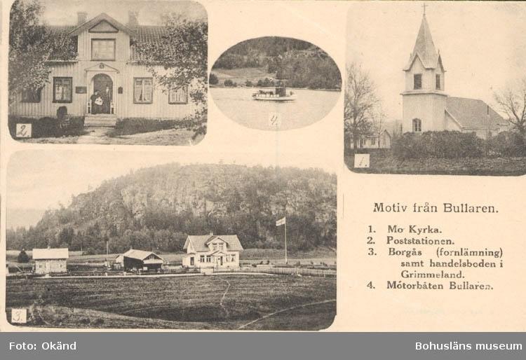 """Tryckt text på kortet: """"Motiv från Bullaren. 1. Mo Kyrka. 2. Poststation. 3. Borgås (fornlämning) samt handelsboden i Grimmeland. 4. Motorbåten Bullaren."""""""