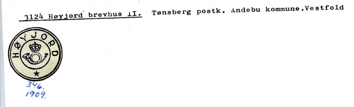 Stempelkatalog. 3124 Høyjord brevhus II.Tønsberg postkontor. Andebu kommune. Vestfold fylke.