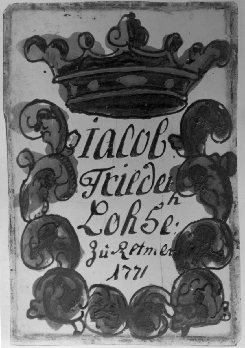 Malt glassrute: iacol Friederh Loh5e Zu Retmer 1771 m. krone